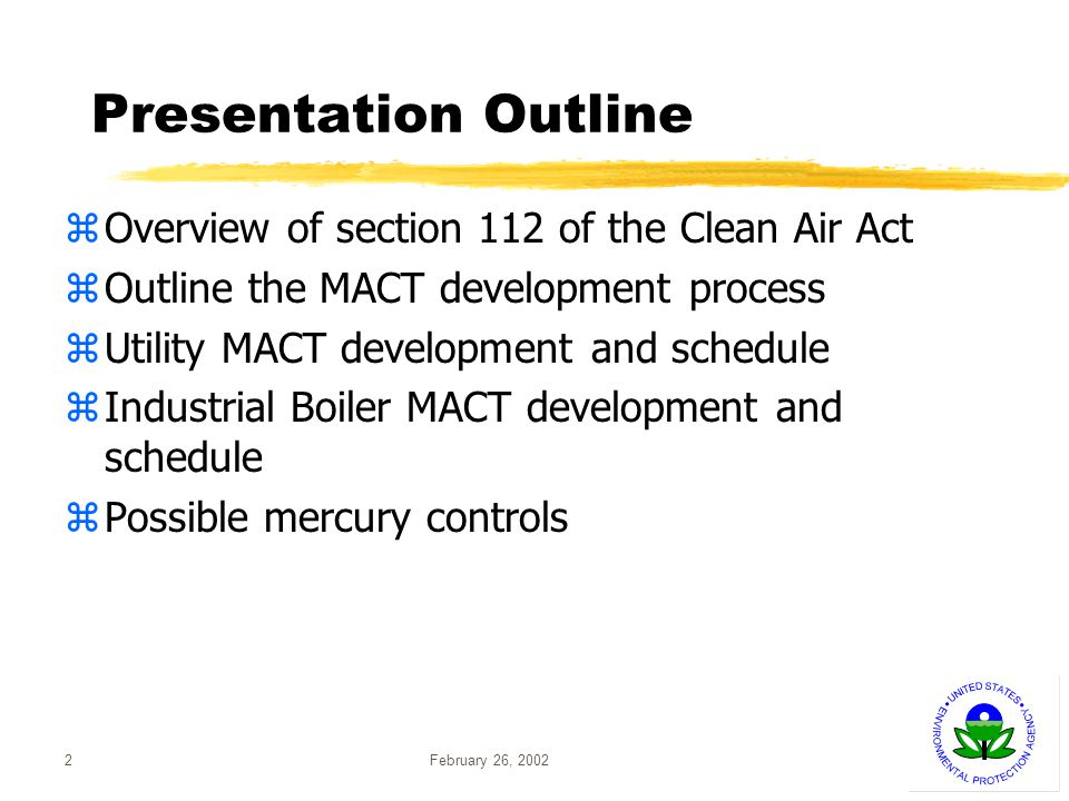 February 26, 200233 What Units Will the MACT Cover.