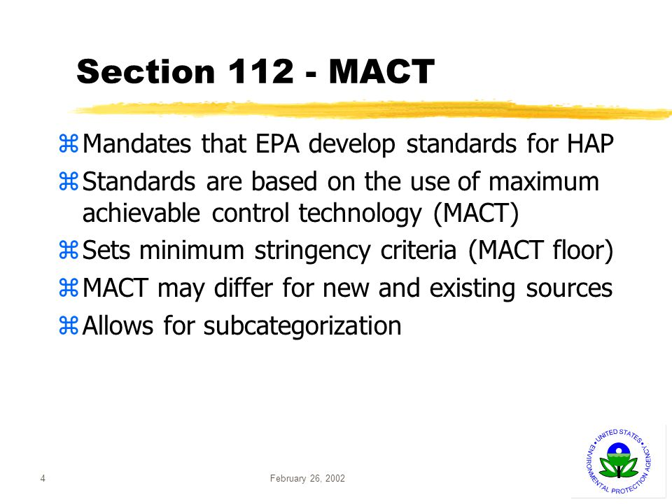 February 26, 20025 Format of Section 112 Rule zEmissions standard applicable to each source zTrading not allowed in any consideration of the level(s) of control at the floor yTrading among units at given facility allowed
