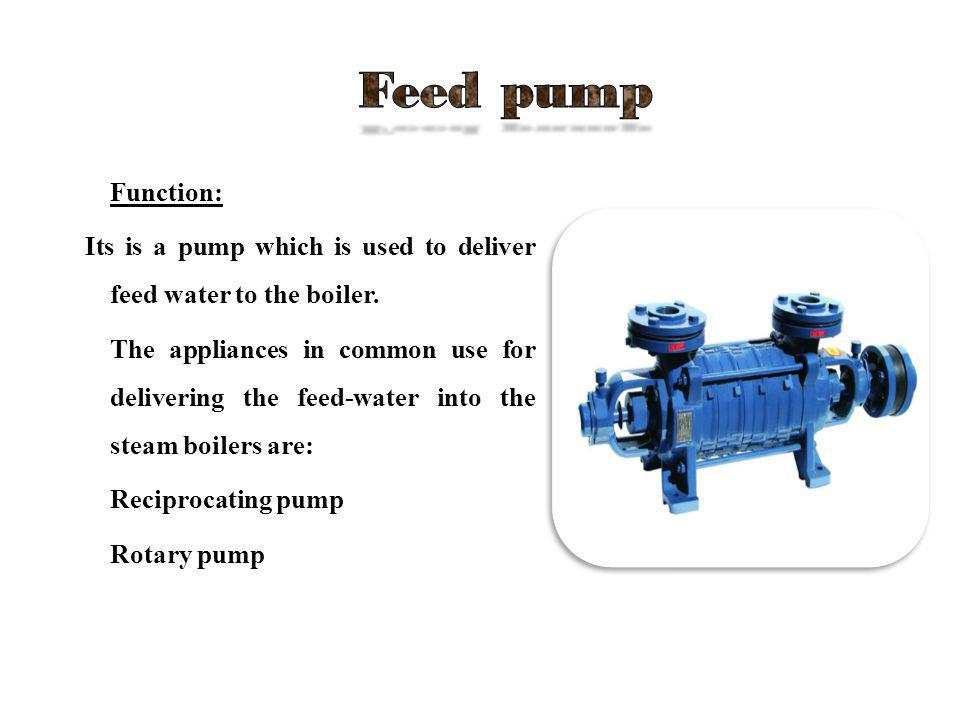 Feed Water Injector Injector is to Feed Water