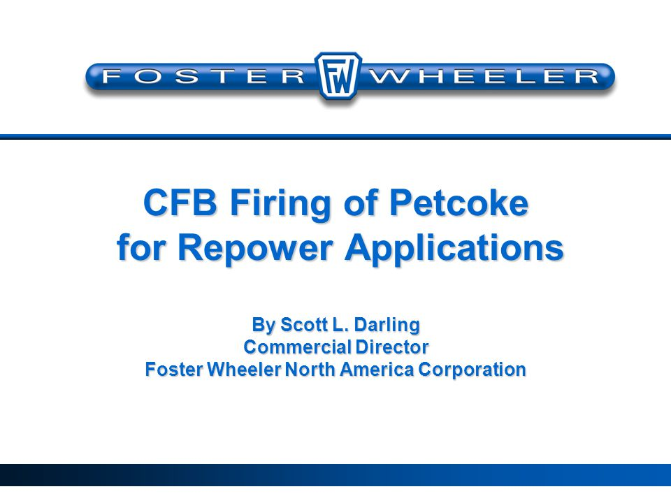 Petcoke Fired CFB: Lower Power Cost Than NGCC 20 Year Levelized COE ($.75/mmBtu) ($4.00/mmBtu) 3.82 6.1 9