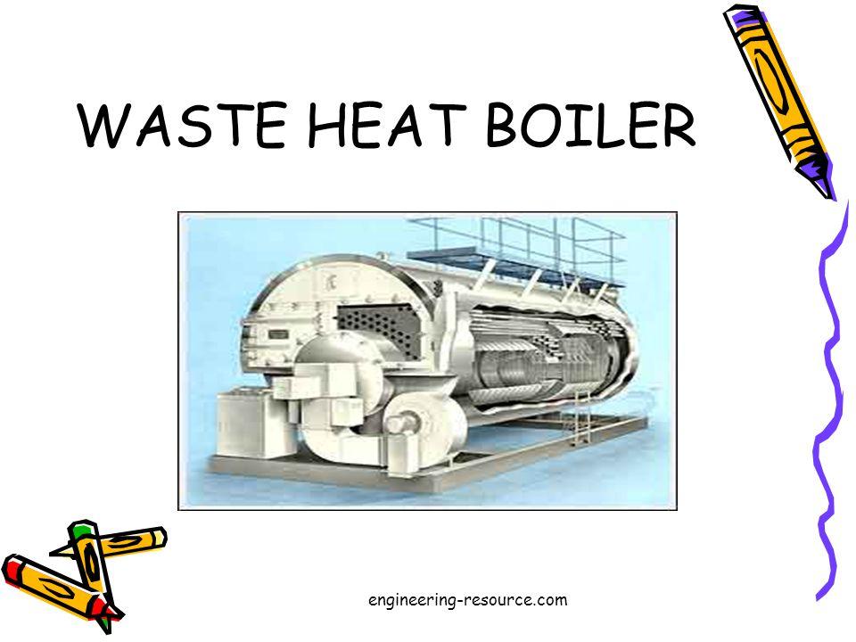 WASTE HEAT BOILER engineering-resource.com