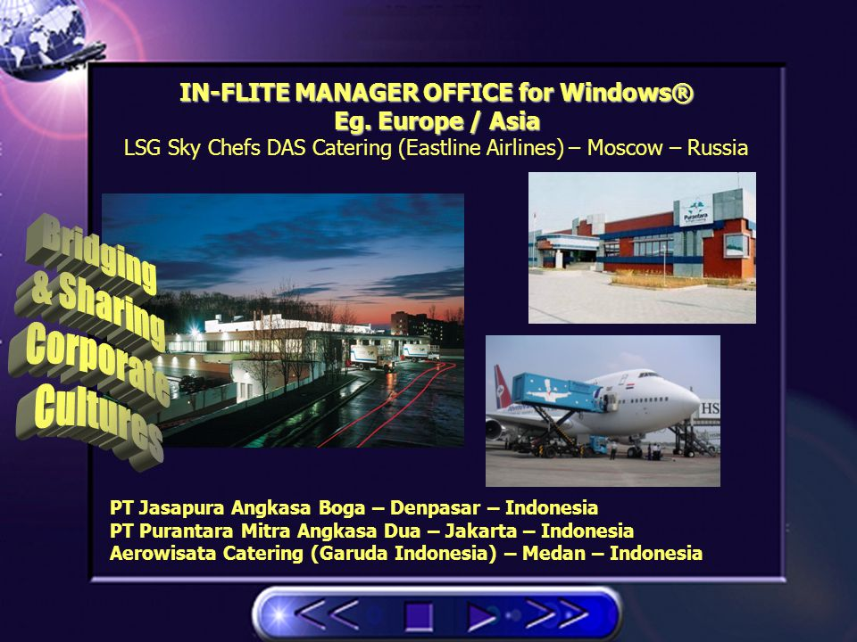 MAS Catering / LSG Skychefs Malaysia Airlines– Kuala Lumpur - Malaysia IN-FLITE MANAGER OFFICE for Windows® eg.