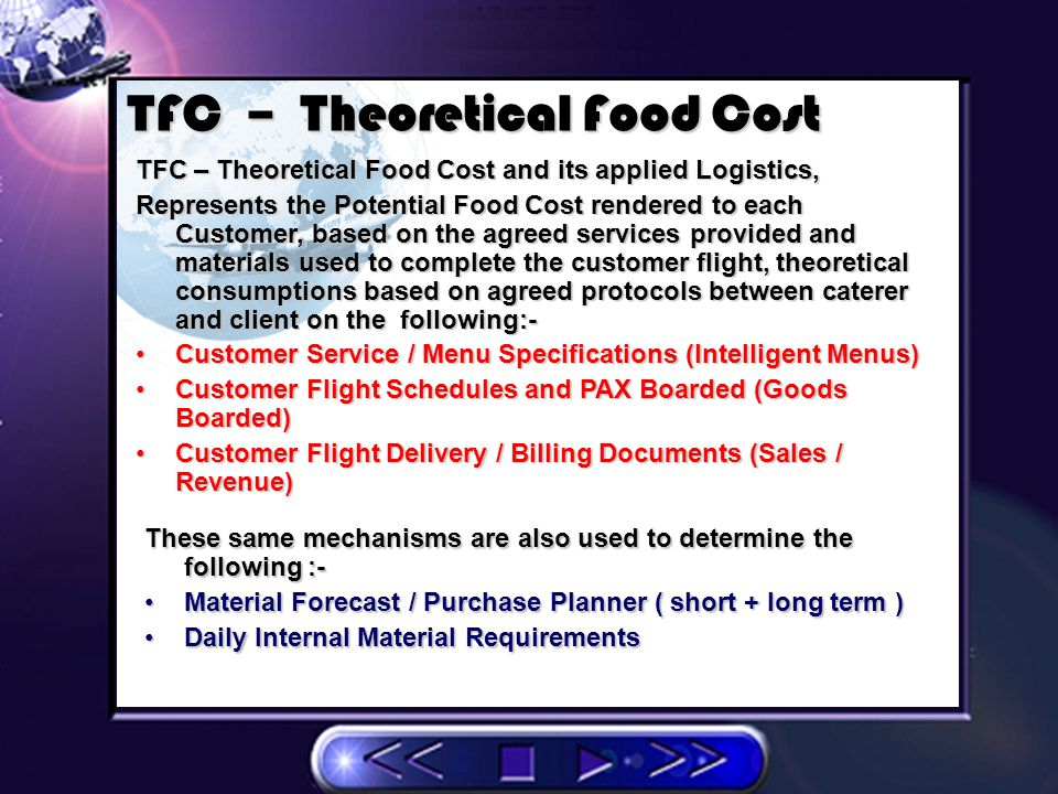 AFC – Actual Food Cost AFC – Actual Food Cost, Represents the Caterers, Total Cost of goods PHYSICALLY Issued / consumed.