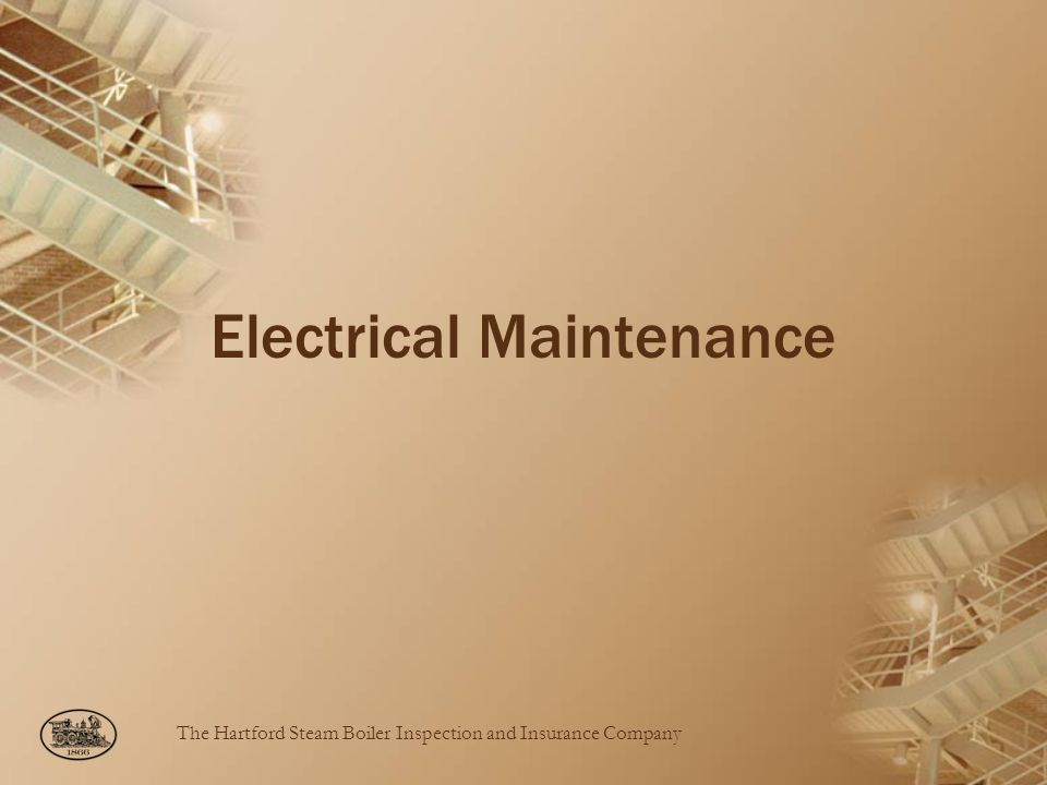 The Hartford Steam Boiler Inspection and Insurance Company Electrical Maintenance