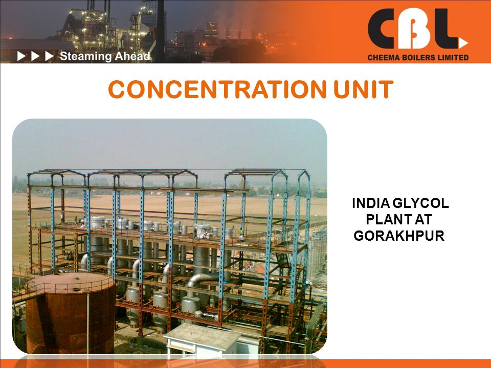 CONCENTRATION UNIT INDIA GLYCOL PLANT AT GORAKHPUR
