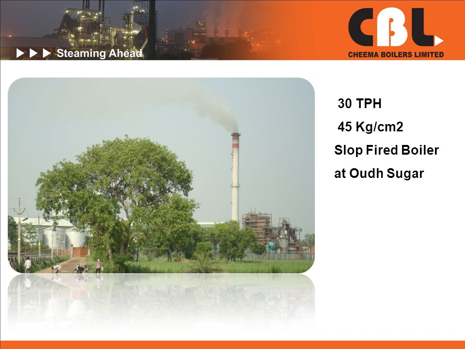 30 TPH 45 Kg/cm2 Slop Fired Boiler at Oudh Sugar