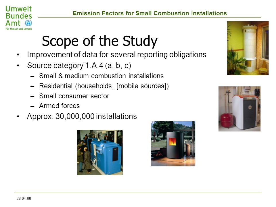 Emission Factors for Small Combustion Installations 28.04.08 Thank your for your attention!