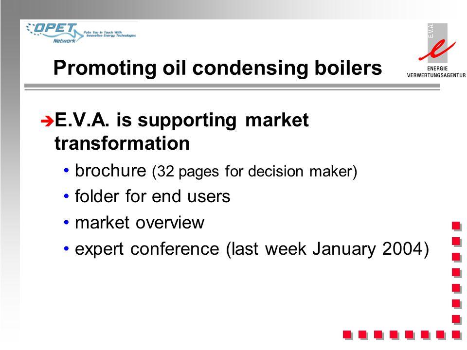 Promoting oil condensing boilers è E.V.A.