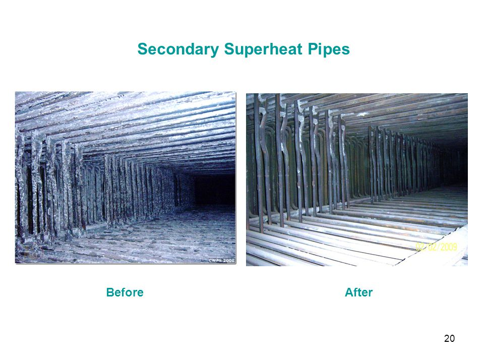 20 Secondary Superheat Pipes BeforeAfter