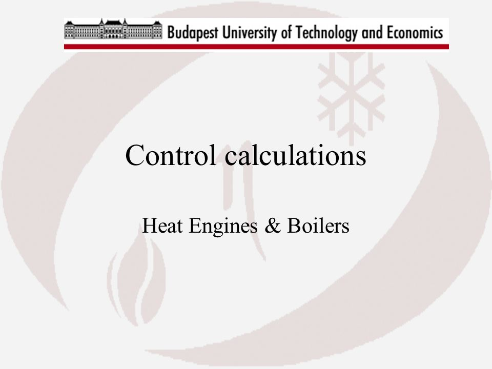 Control calculations Heat Engines & Boilers