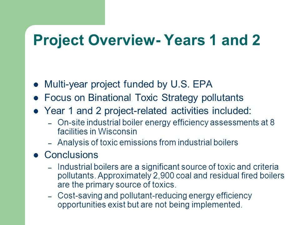 Project Overview- Years 1 and 2 Multi-year project funded by U.S.