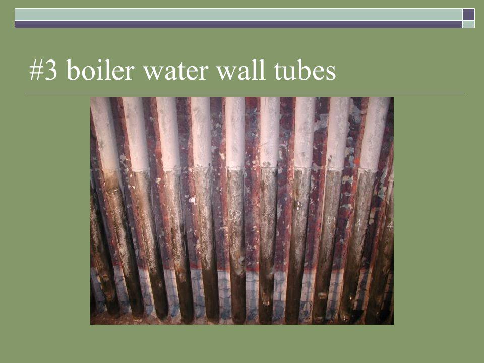 #3 boiler water wall tubes