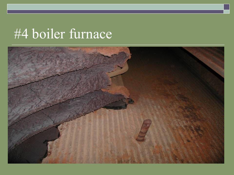 #4 boiler furnace