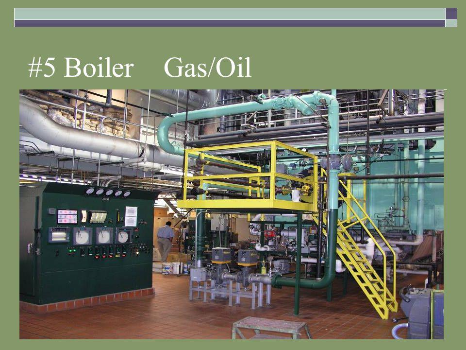 #5 Boiler Gas/Oil