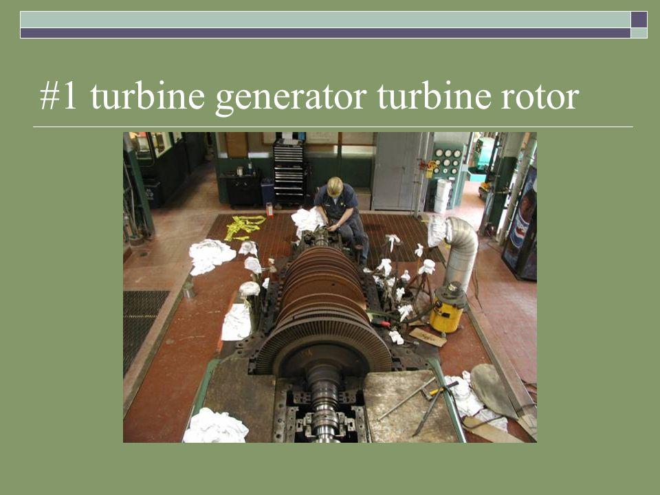 #1 turbine generator turbine rotor