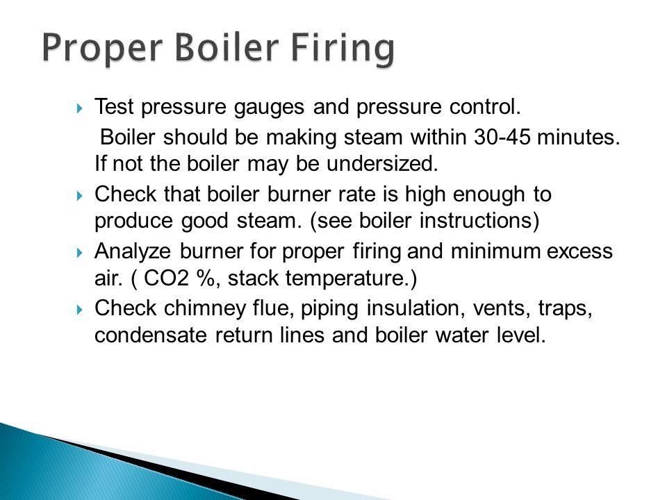 Proper boiler piping measurement check.