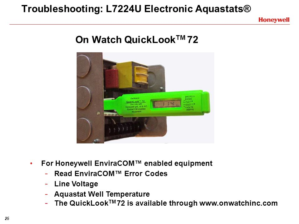 25 Troubleshooting: L7224U Electronic Aquastats® For Honeywell EnviraCOM enabled equipment - Read EnviraCOM Error Codes - Line Voltage - Aquastat Well