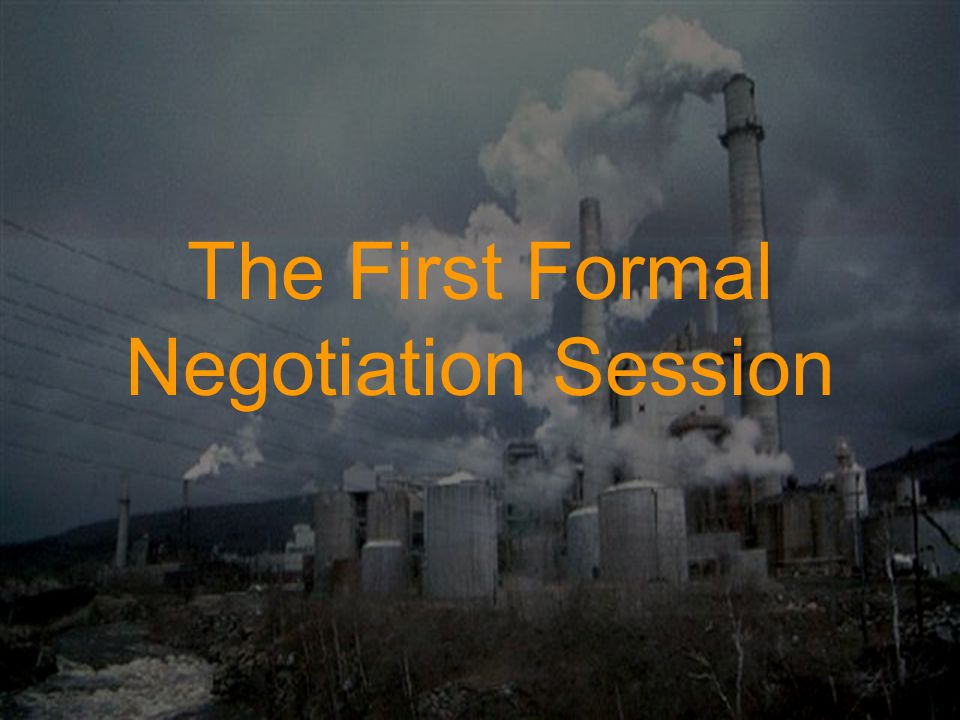 The First Formal Negotiation Session