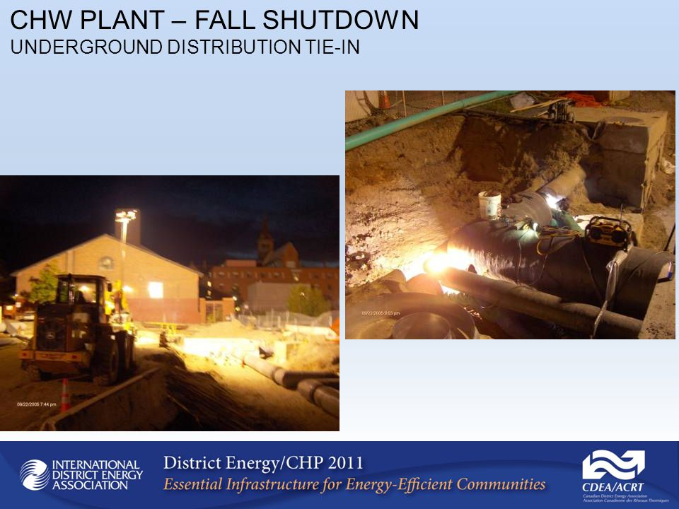 CHW PLANT – FALL SHUTDOWN UNDERGROUND DISTRIBUTION TIE-IN