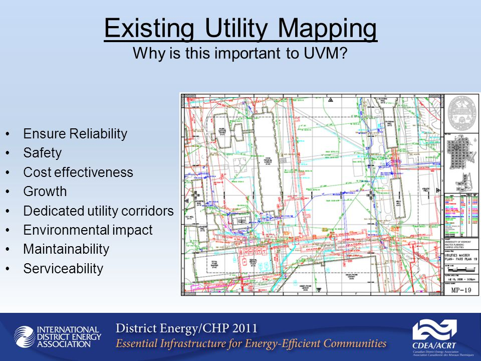 Existing Utility Mapping Why is this important to UVM.
