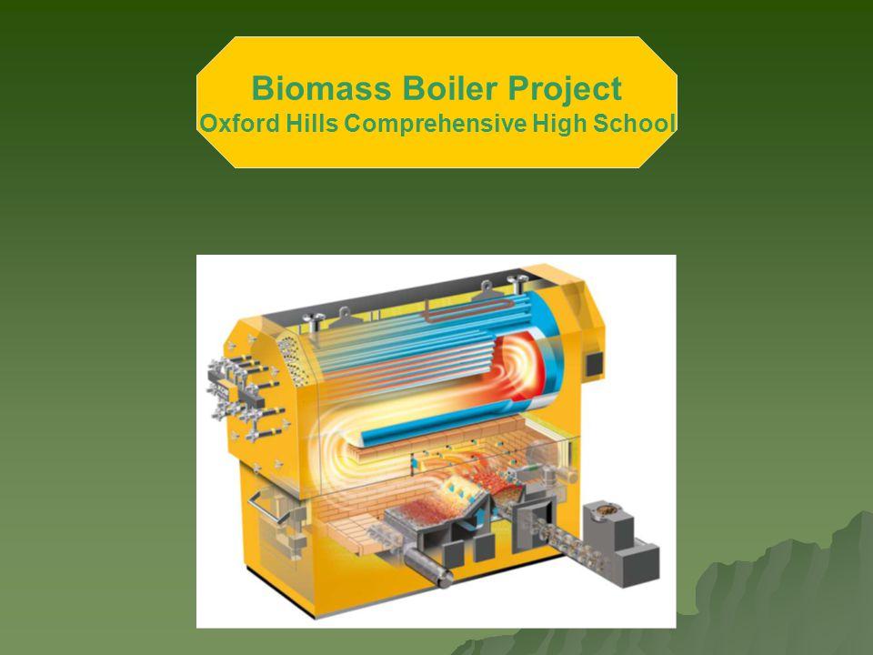 Biomass Boiler Project Oxford Hills Comprehensive High School