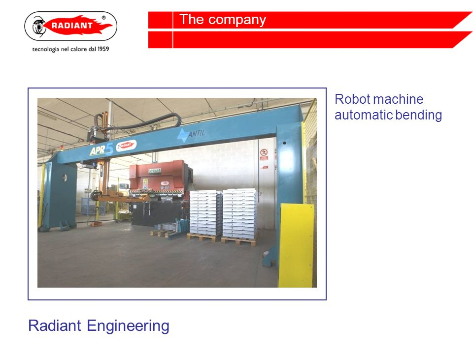 Robot machine automatic bending Radiant Engineering