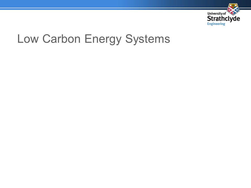 Low Carbon Energy Systems