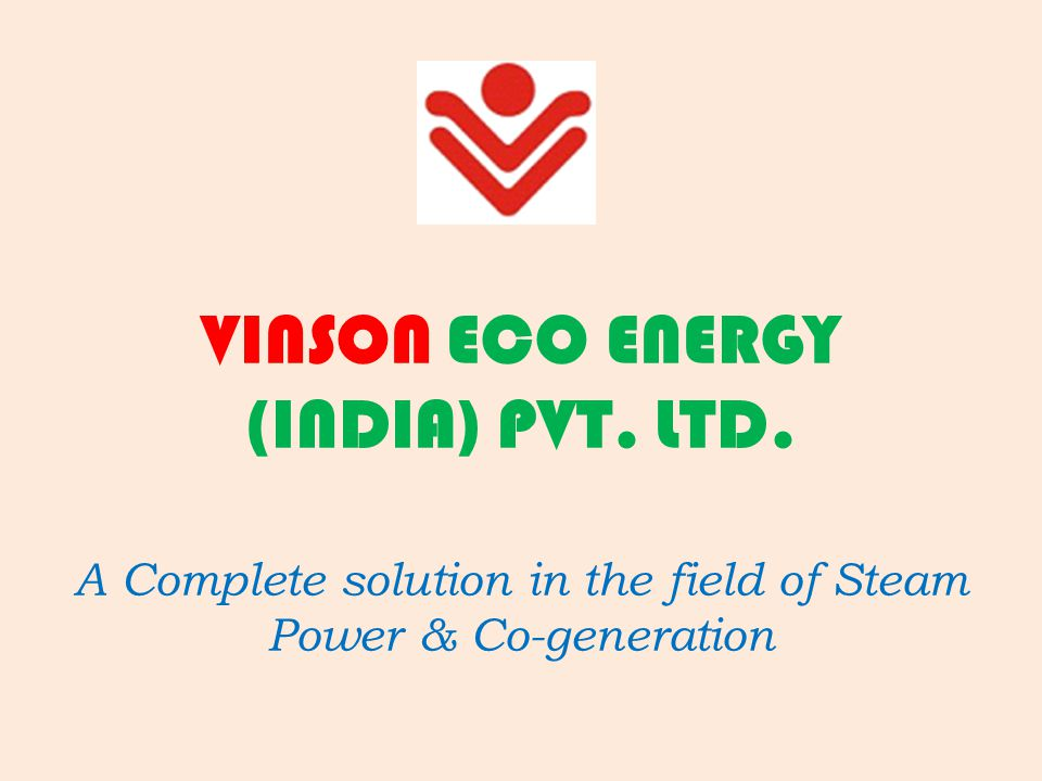 VINSON has incepted its business roots in the year 1989 by designing, manufacturing and marketing of all types of small Boilers Accessories involving both IBR & Non IBR pressure parts by its former name Vijay Fabricators & Trading Company.