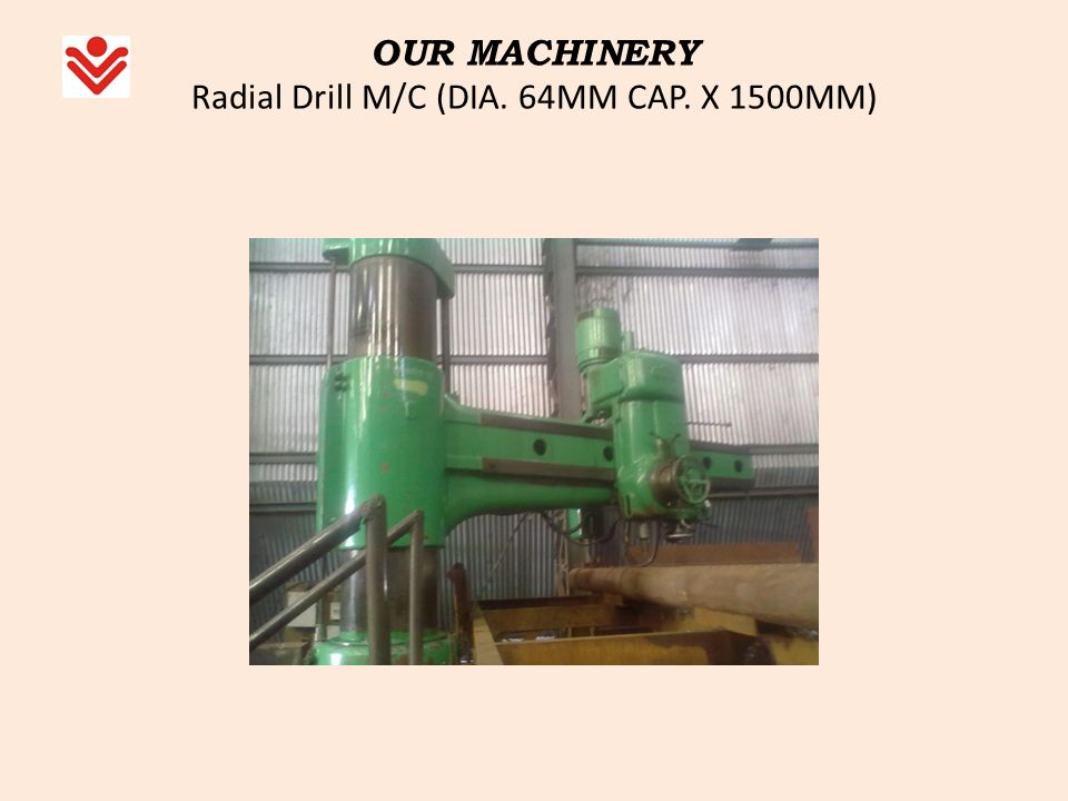 OUR MACHINERY Radial Drill M/C (DIA. 64MM CAP. X 1500MM)