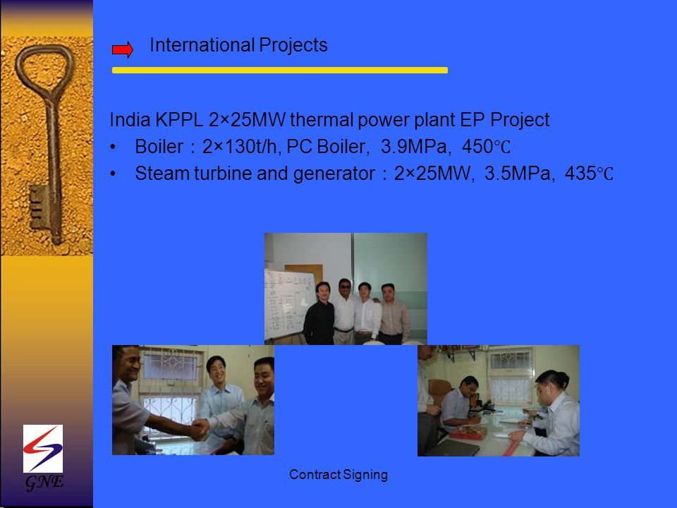 India KPPL 2×25MW thermal power plant EP Project Boiler 2×130t/h, PC Boiler, 3.9MPa, 450 Steam turbine and generator 2×25MW, 3.5MPa, 435 Contract Sign