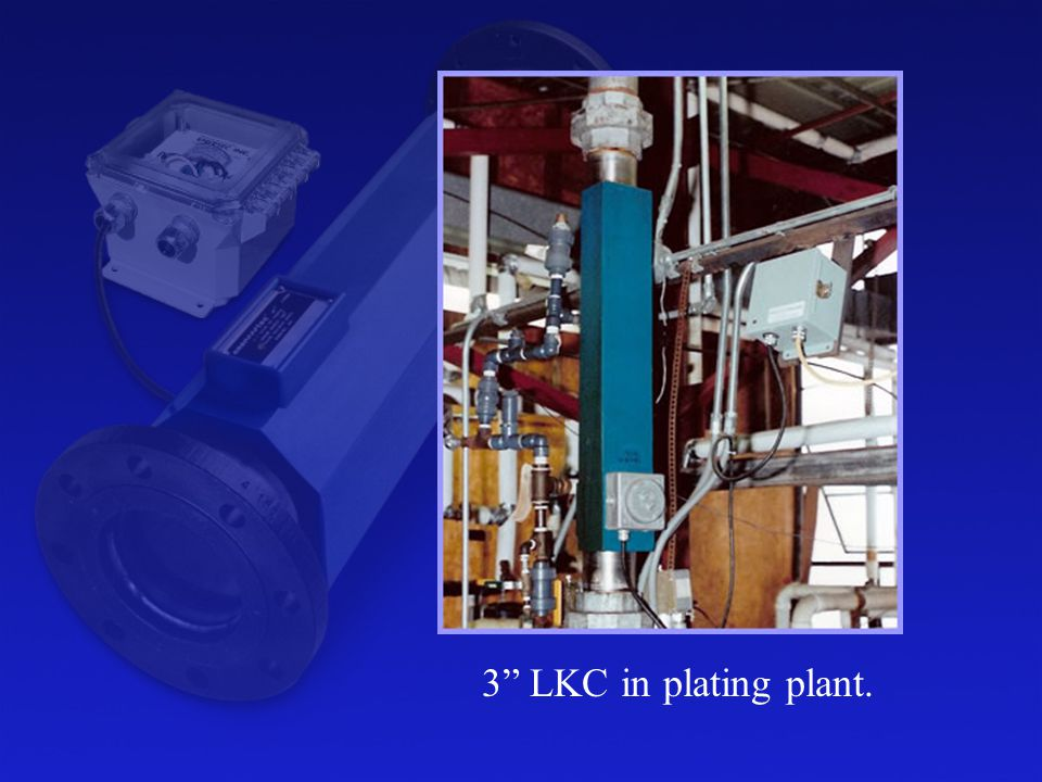 3 LKC in plating plant.