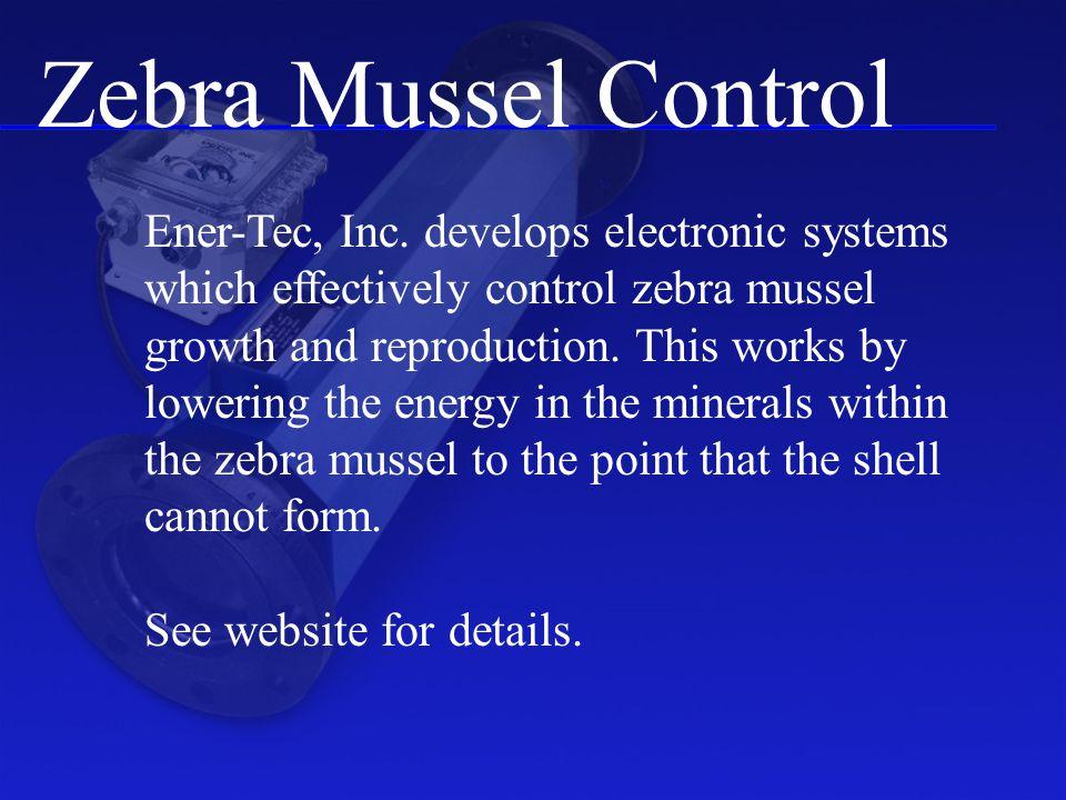 Zebra Mussel Control Ener-Tec, Inc.