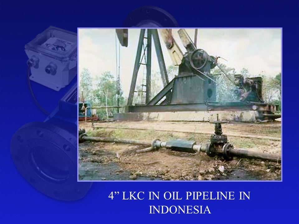 4 LKC IN OIL PIPELINE IN INDONESIA