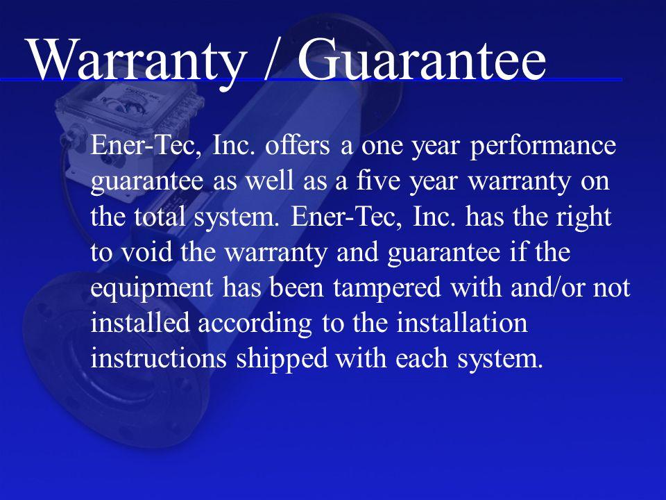 Warranty / Guarantee Ener-Tec, Inc.