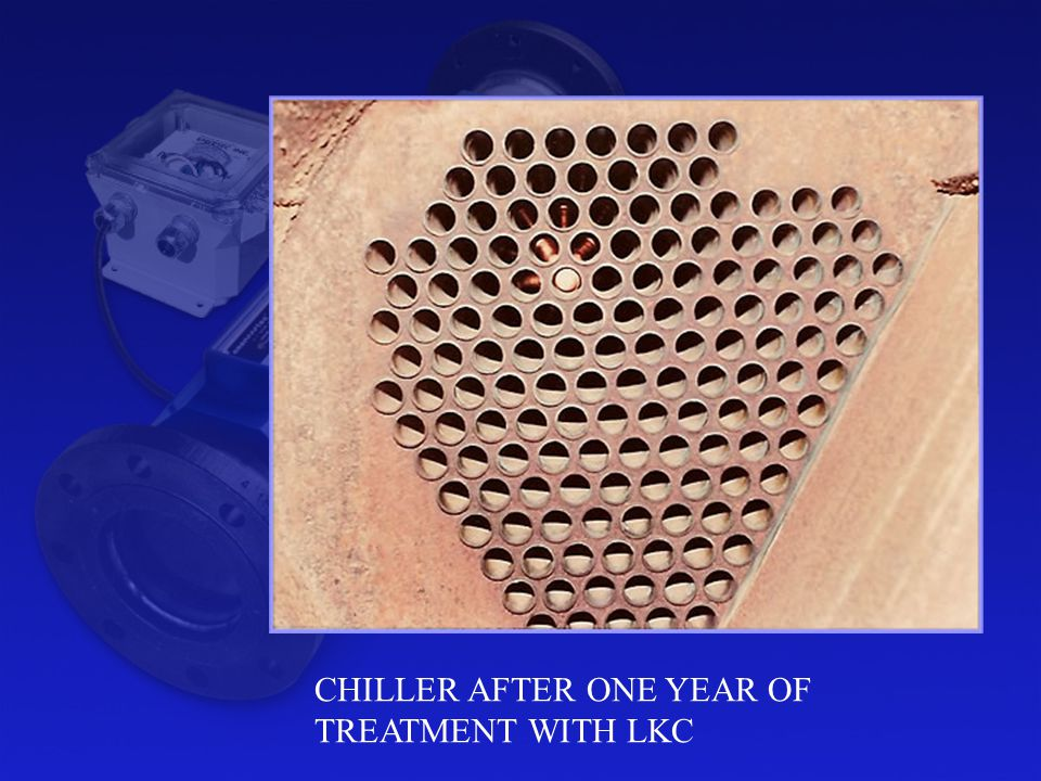 CHILLER AFTER ONE YEAR OF TREATMENT WITH LKC