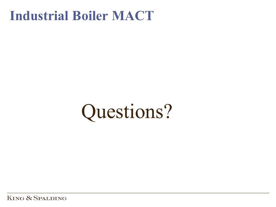 Industrial Boiler MACT Questions