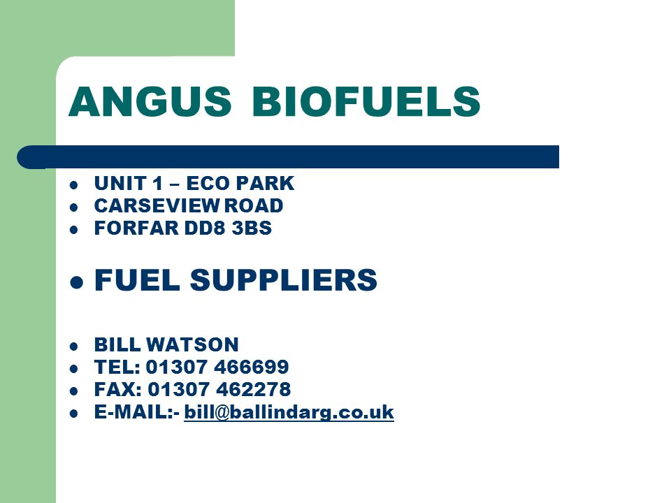 ANGUS BIOFUELS MAIN BUSINESS ACTIVITIES FORESTRY OWNER WOODCHIP PRODUCER BOILER INSTALLATION HEAT SUPPLY CONTRACTS