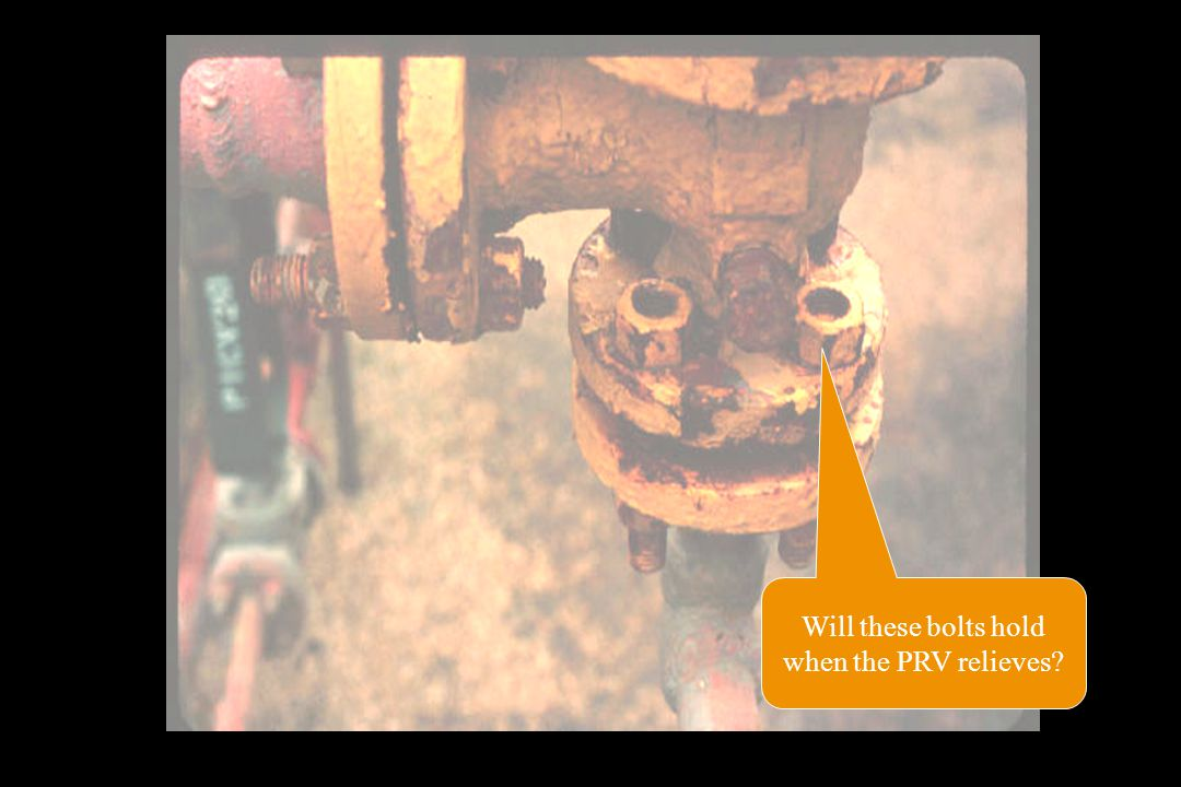 Will these bolts hold when the PRV relieves?