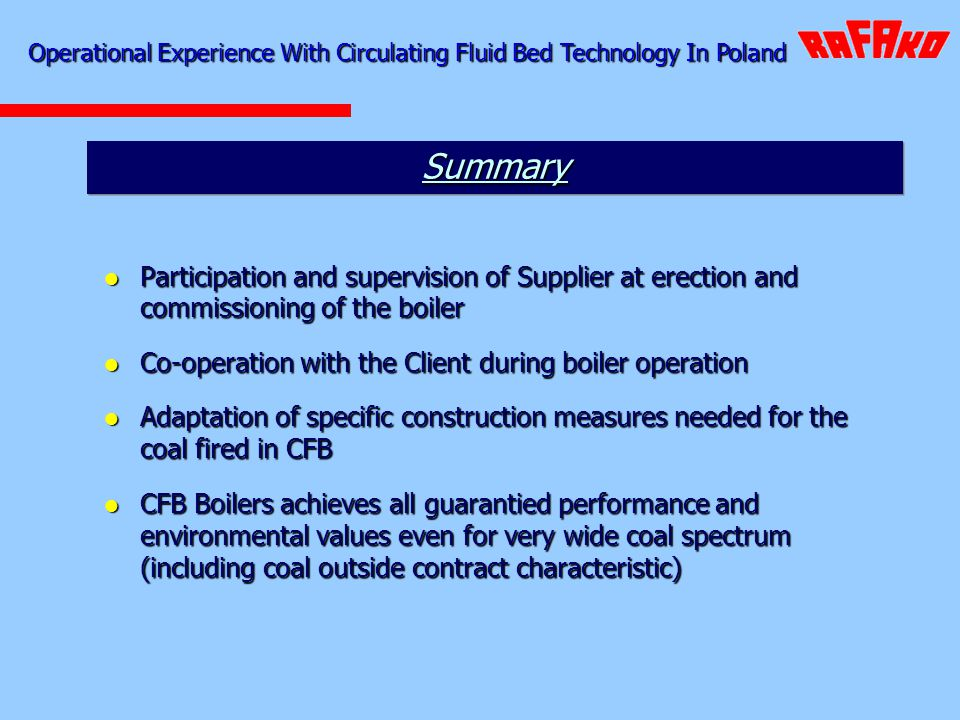 Participation and supervision of Supplier at erection and commissioning of the boiler Participation and supervision of Supplier at erection and commis