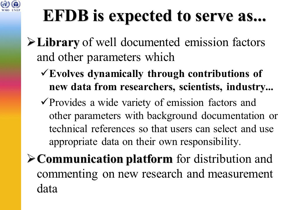 Data contained in EFDB At present, EFDB contains only the IPCC default data and the data from CORINAIR94.
