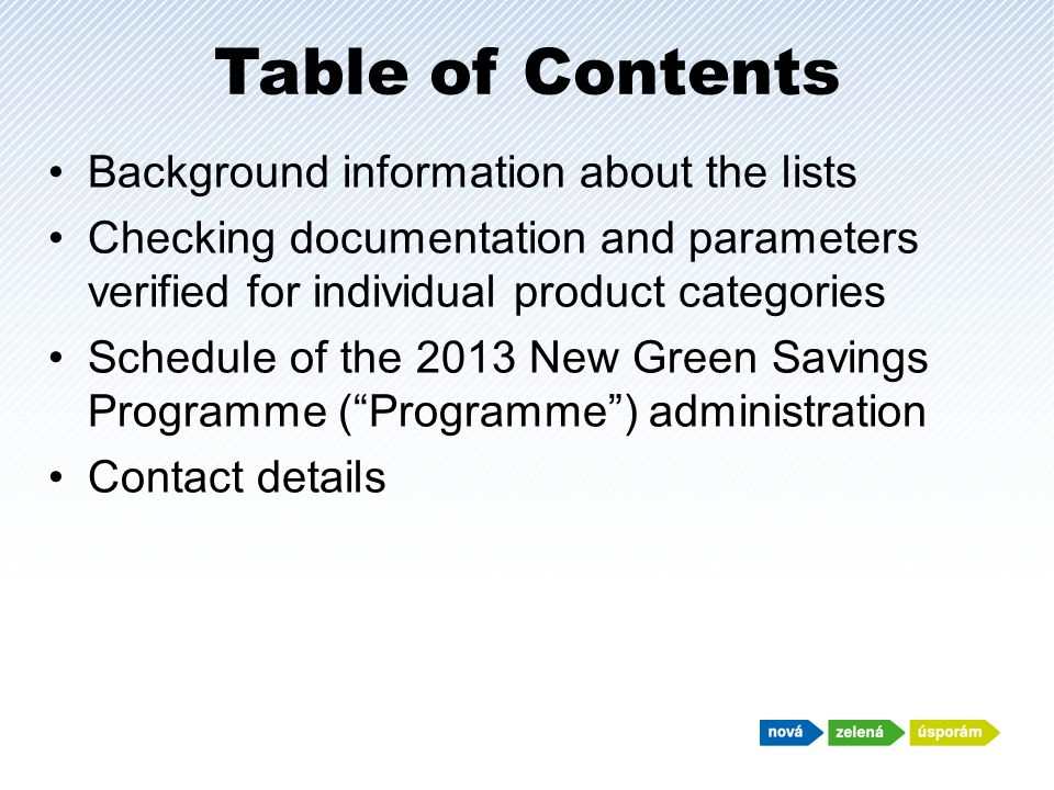 Table of Contents Background information about the lists Checking documentation and parameters verified for individual product categories Schedule of
