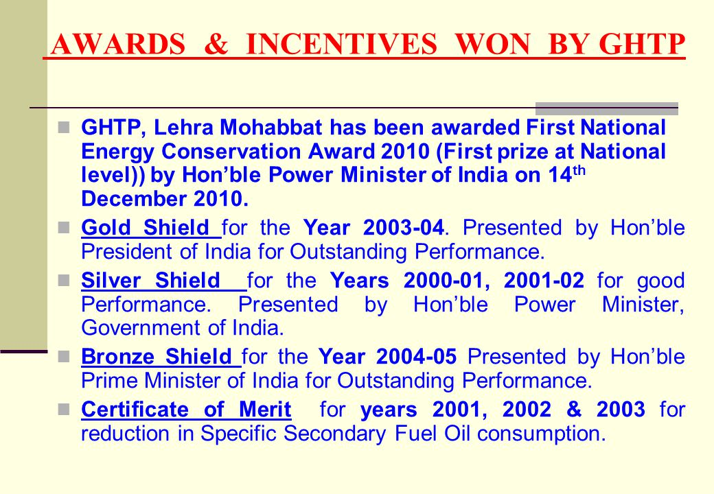 AWARDS & INCENTIVES WON BY GHTP GHTP, Lehra Mohabbat has been awarded First National Energy Conservation Award 2010 (First prize at National level)) b