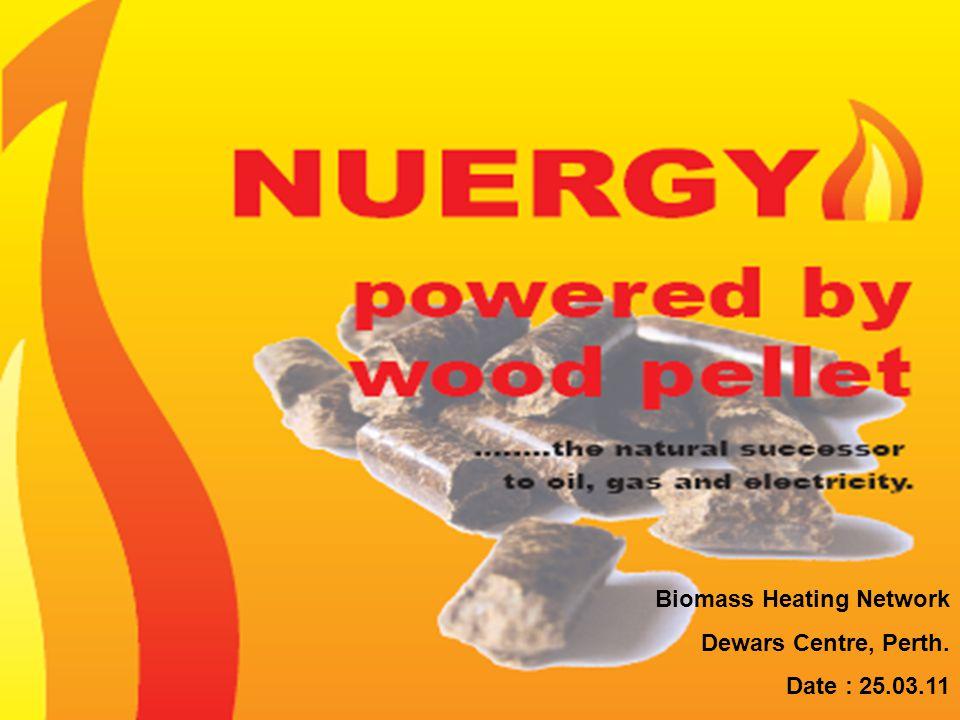 Biomass Heating Network Dewars Centre, Perth. Date : 25.03.11