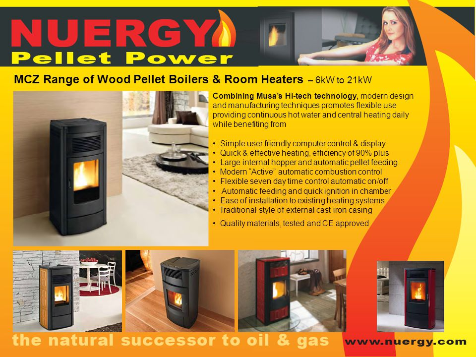 MCZ Range of Wood Pellet Boilers & Room Heaters – 6kW to 21kW Combining Musas Hi-tech technology, modern design and manufacturing techniques promotes