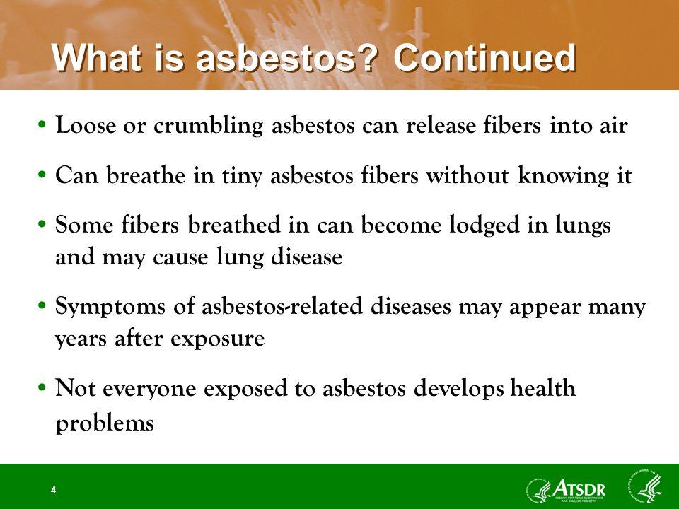 4 What is asbestos.