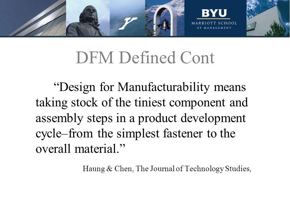 DFM Defined Cont.