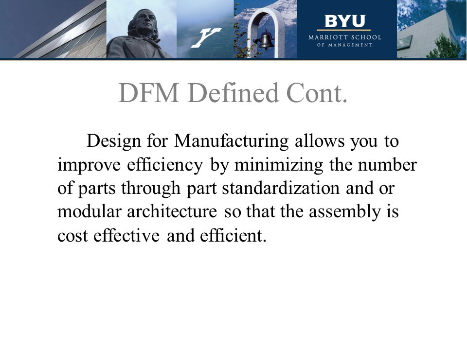 How Can DFM Help Your Organization? Once you have a product design, Can you Build it?