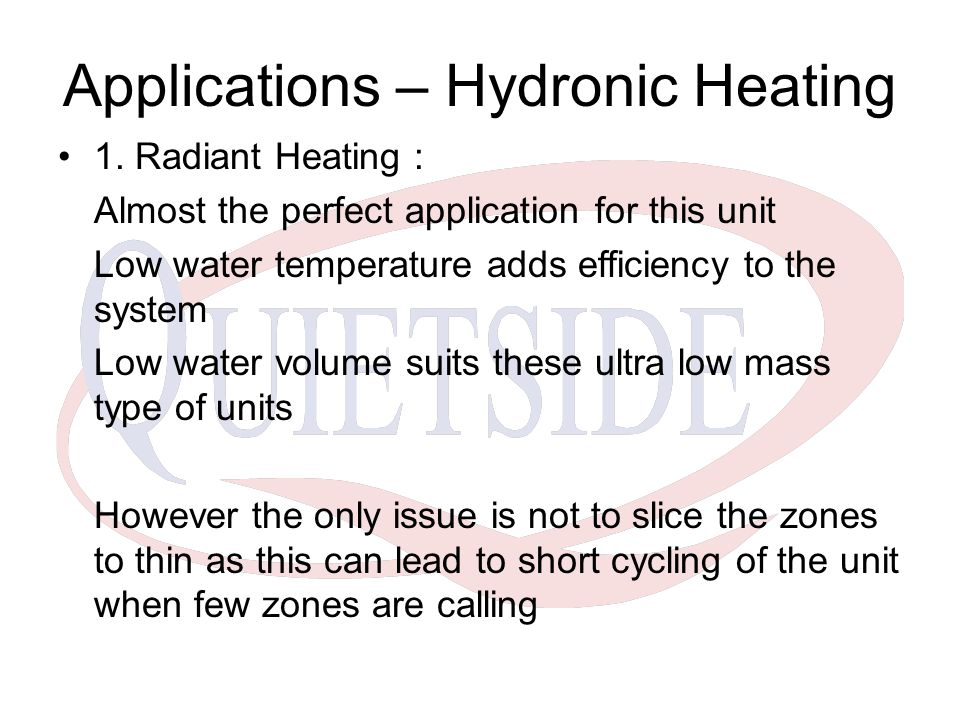 Applications – Hydronic Heating 1.