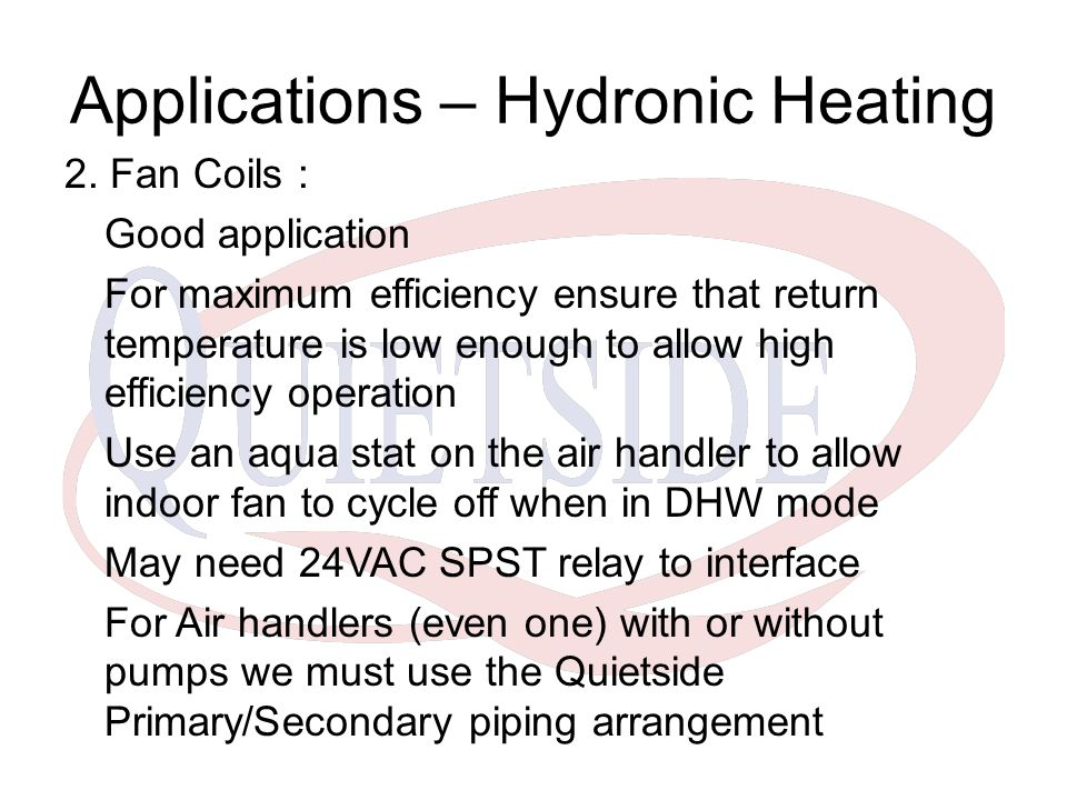 Applications – Hydronic Heating 2.