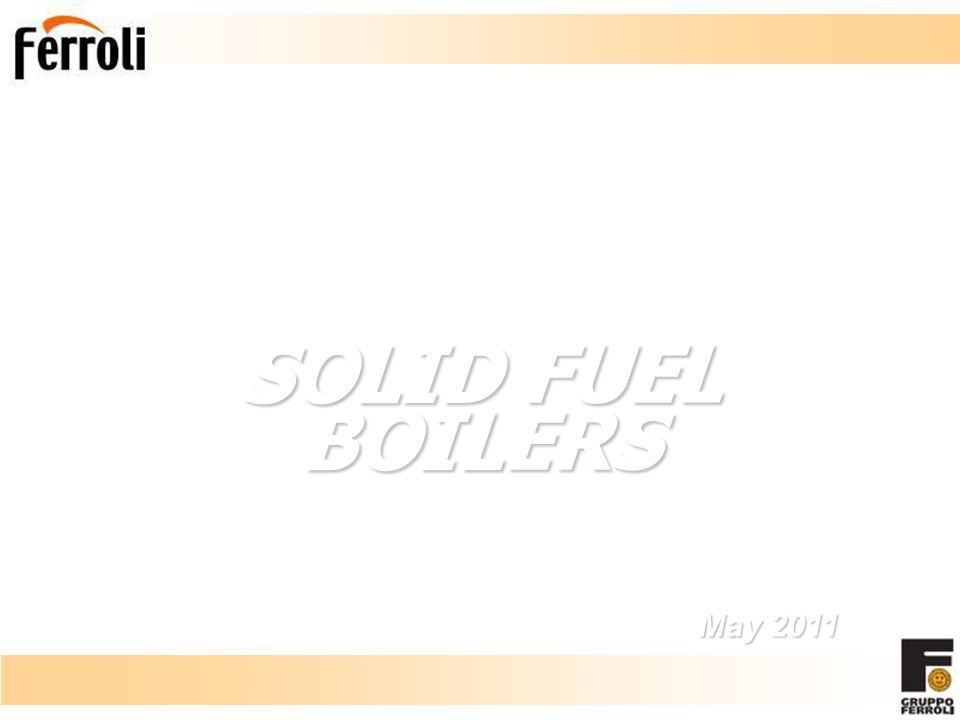 SOLID FUEL BOILERS May 2011